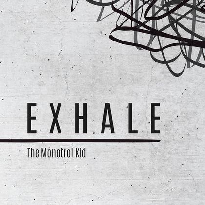 The Monotrol Kid