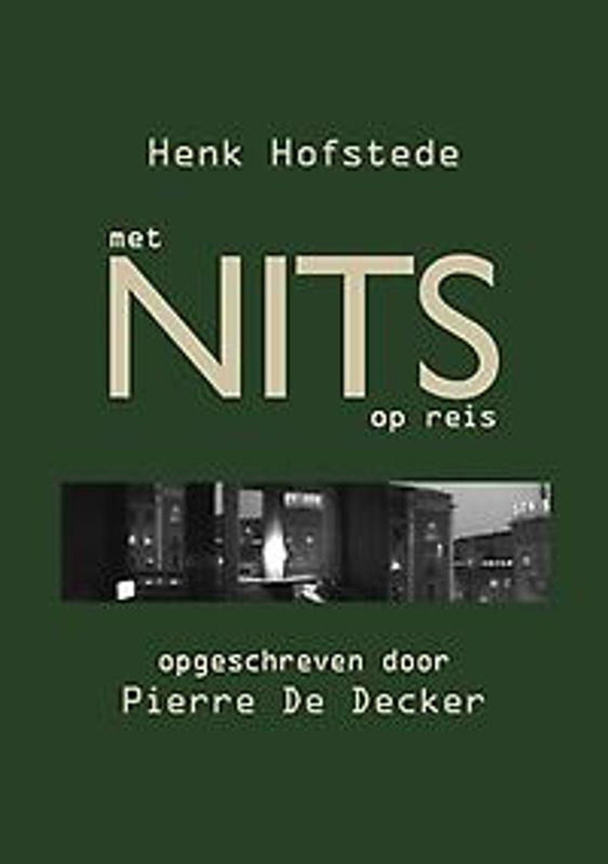 Boekbespreking: 'Met NITS op reis' (Henk Hofstede - Pierre De Decker)