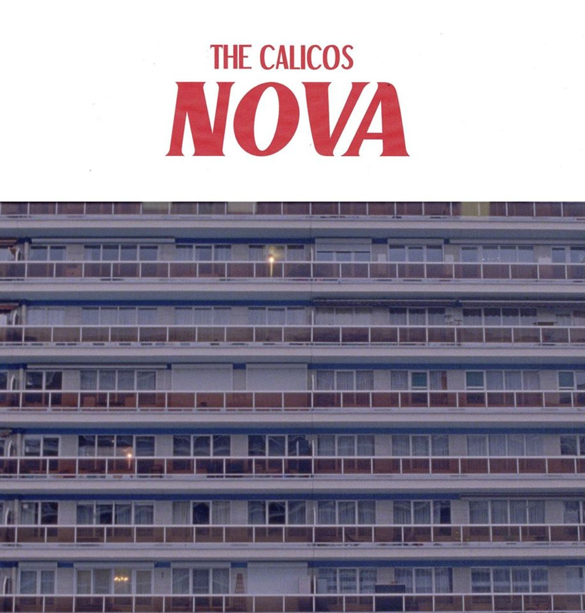 The Calicos - Nova
