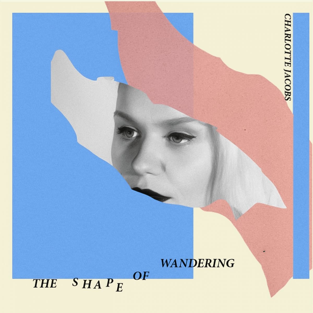 Charlotte Jacobs - The Shape Of Wandering