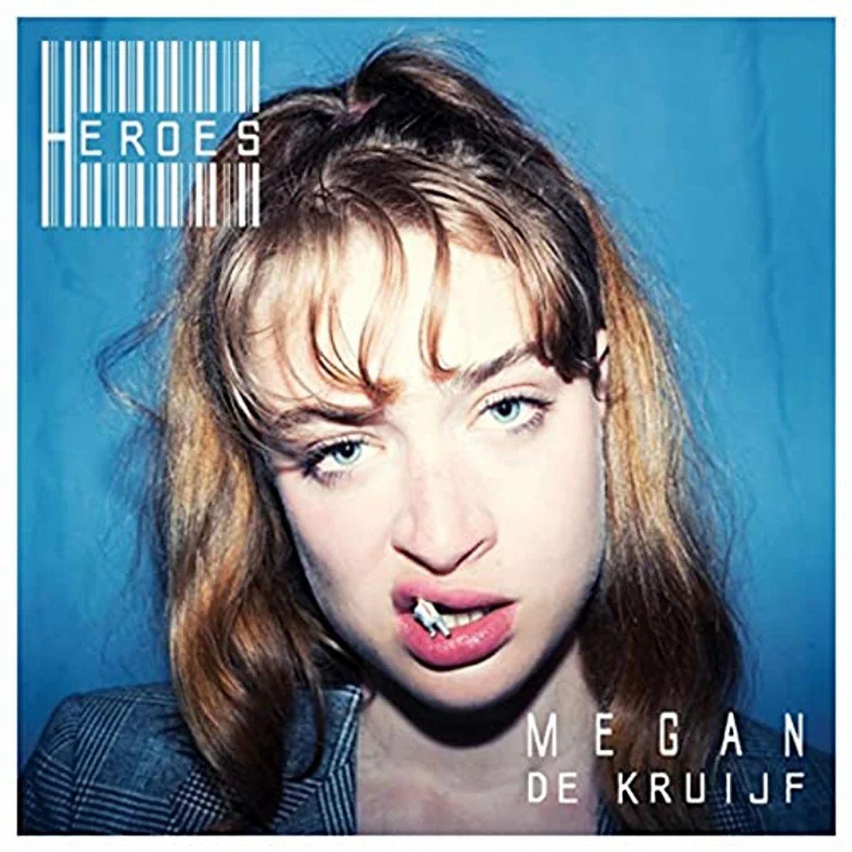 Megan De Kruijf - Heroes