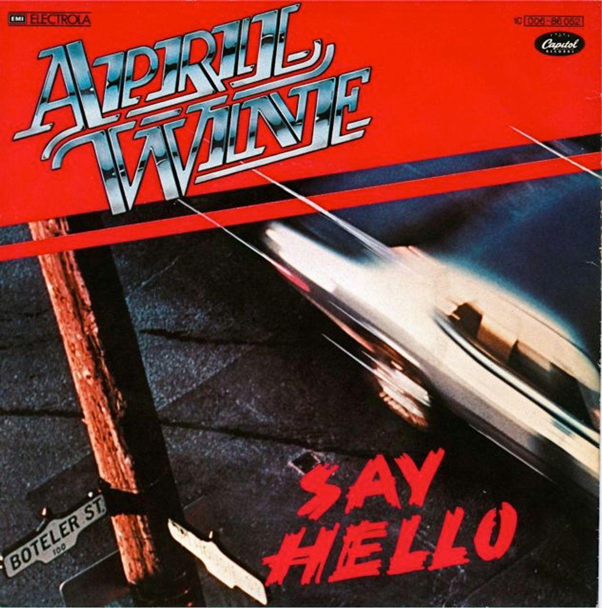 #Canada - April Wine - Say Hello (1979)