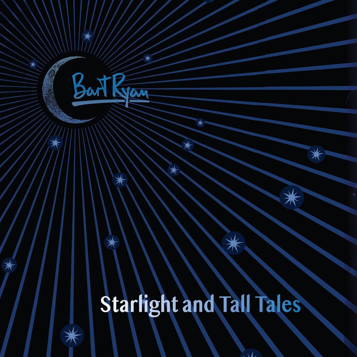 Starlight And Tall Tales