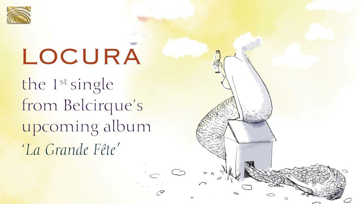 Belcirque - Locura
