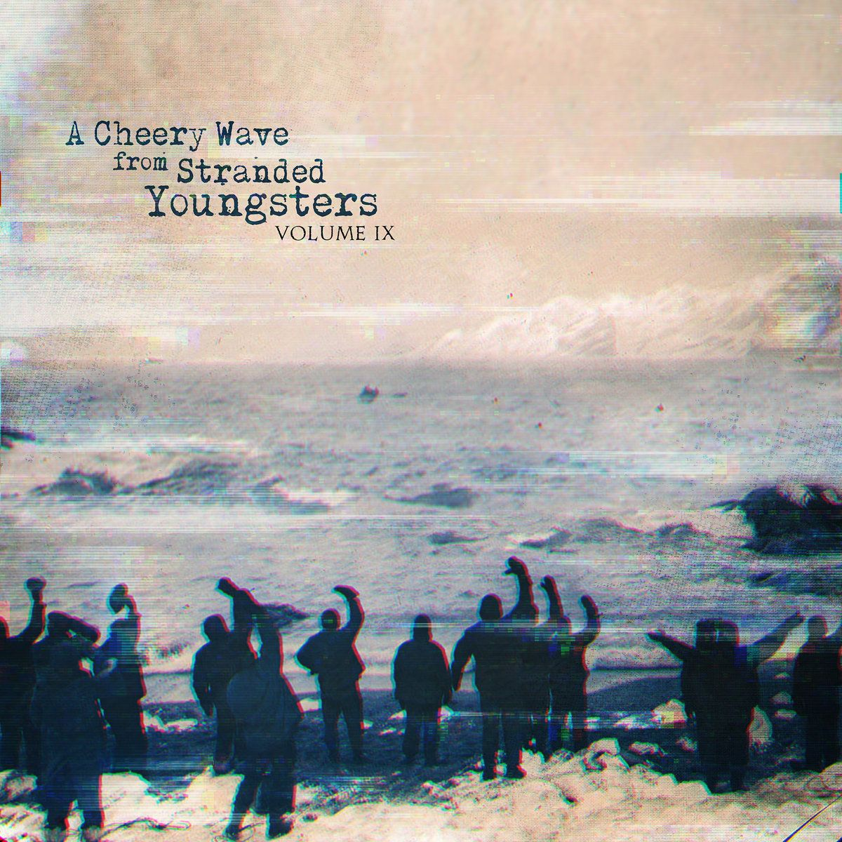 A Cheery Wave From Stranded Youngsters: Vol. IX