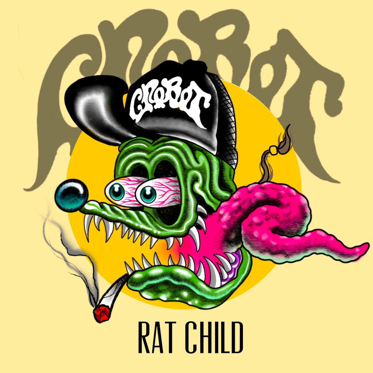 Crobot – 'Rat Child'