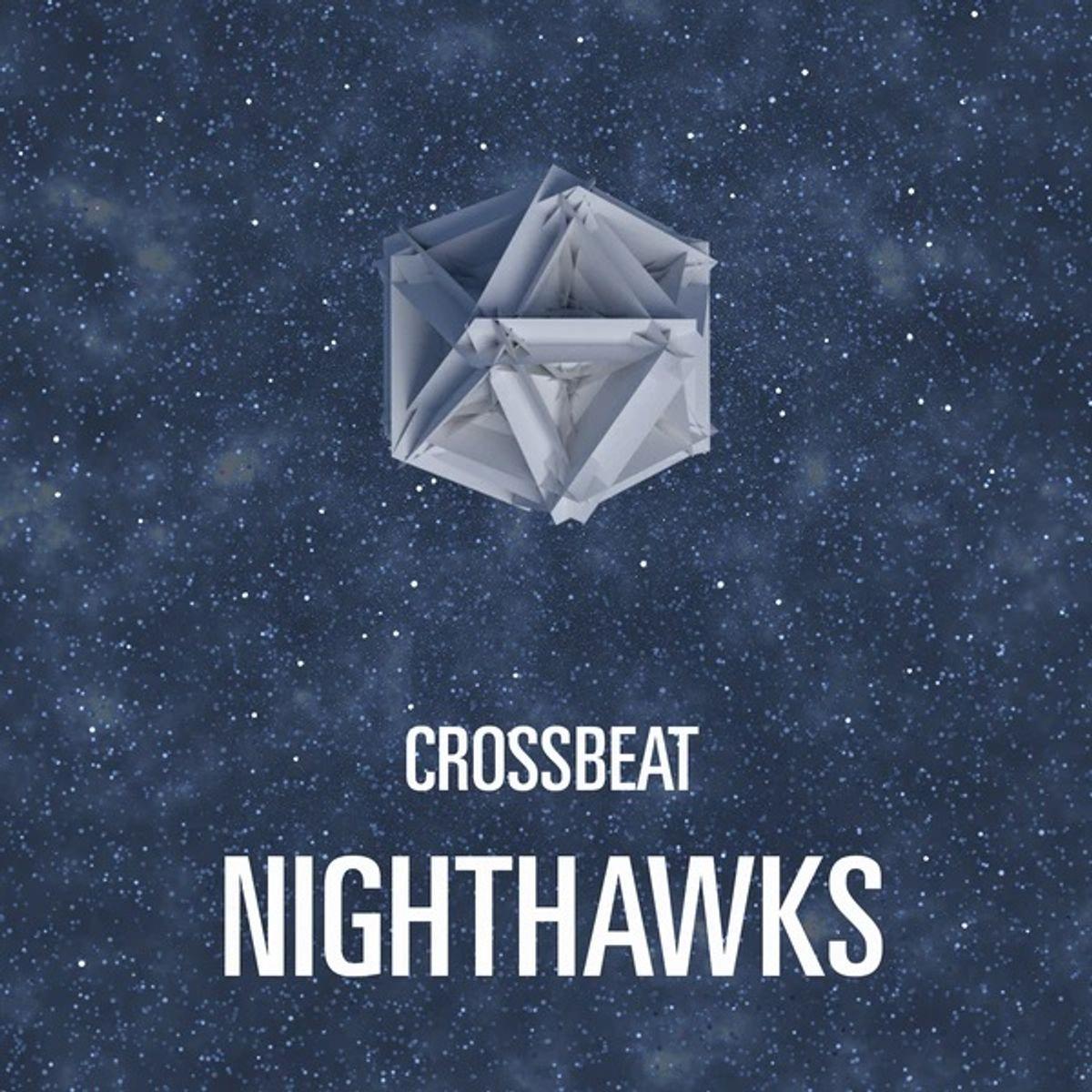 Crossbeat - Nighthawks