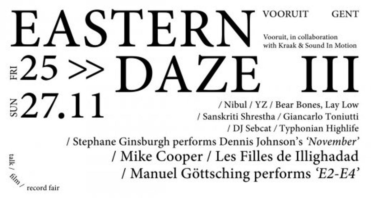 Eastern Daze III: muzikale ontdekkingtocht