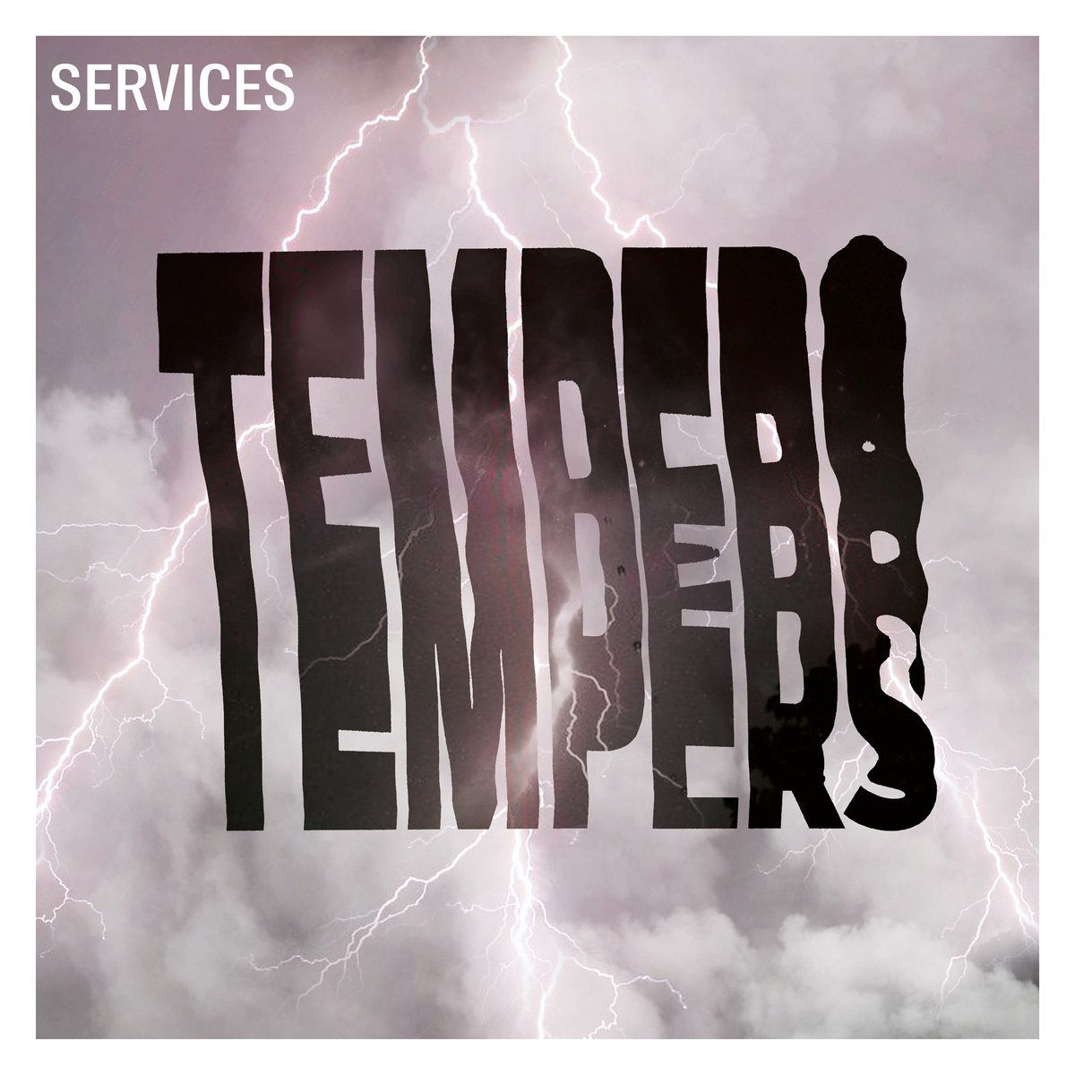 Tempers - 'Services'