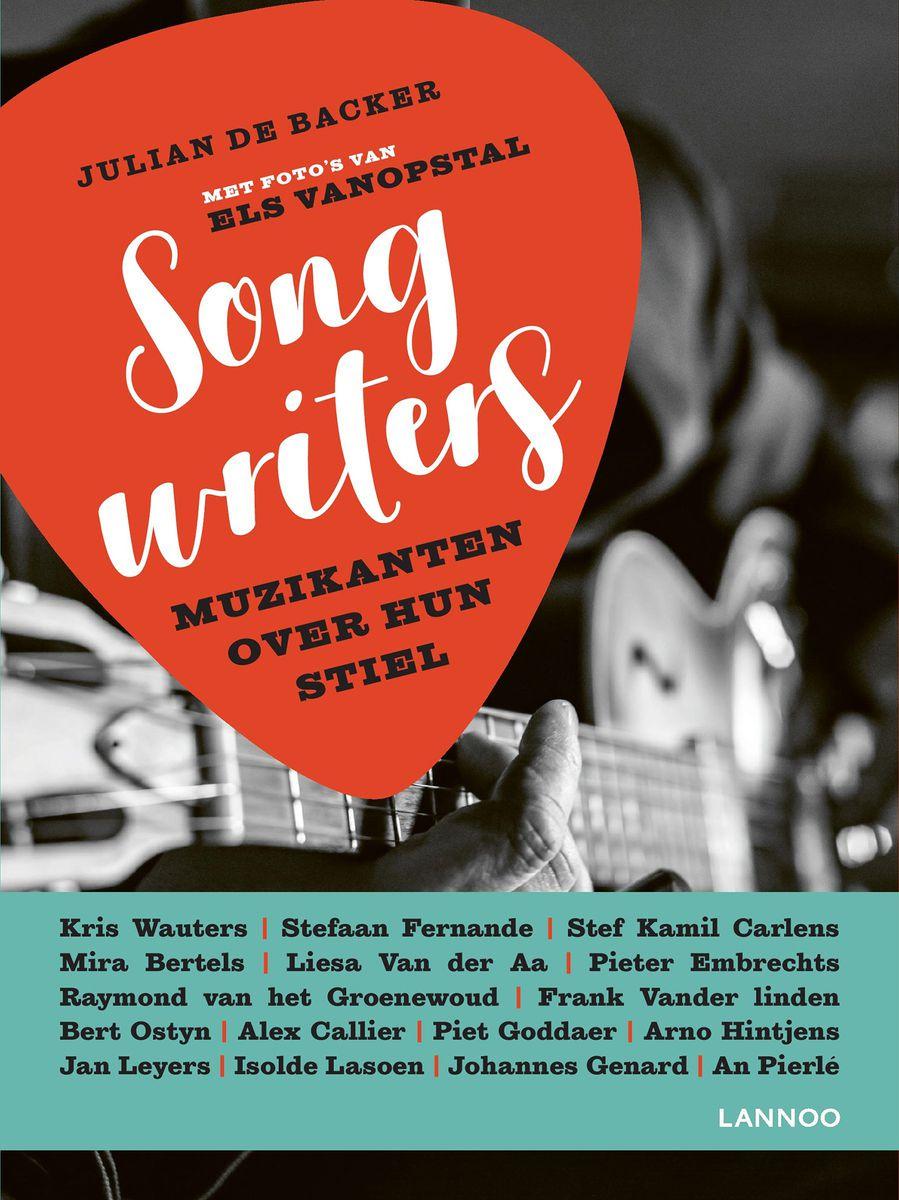 Julian De Backer -  'Songwriters: Muzikanten Over Hun Stiel'