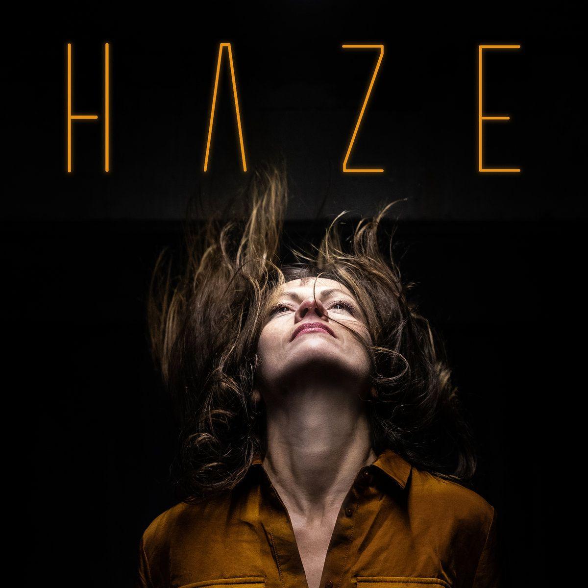 Haze - Fool The World