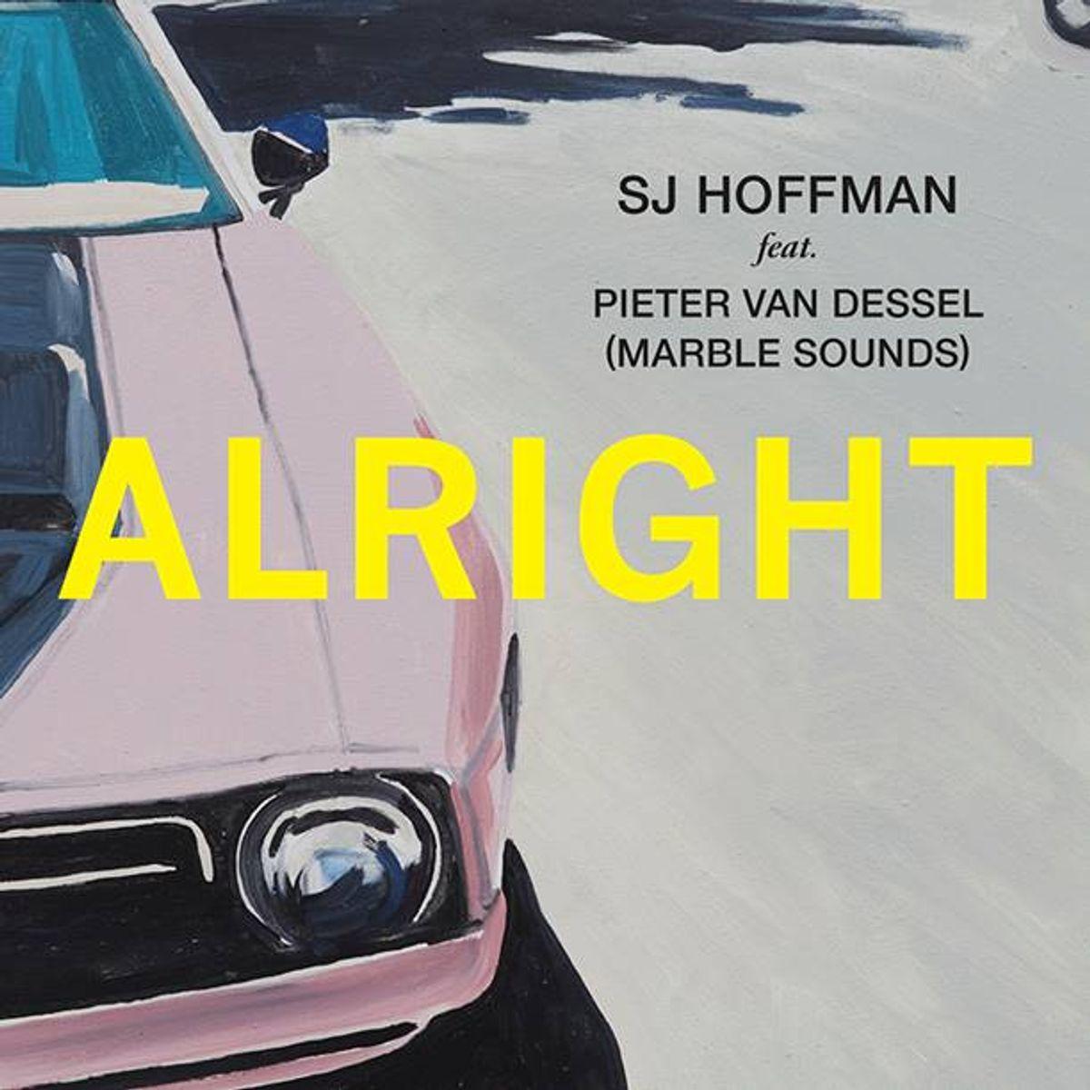 SJ Hoffman - Alright