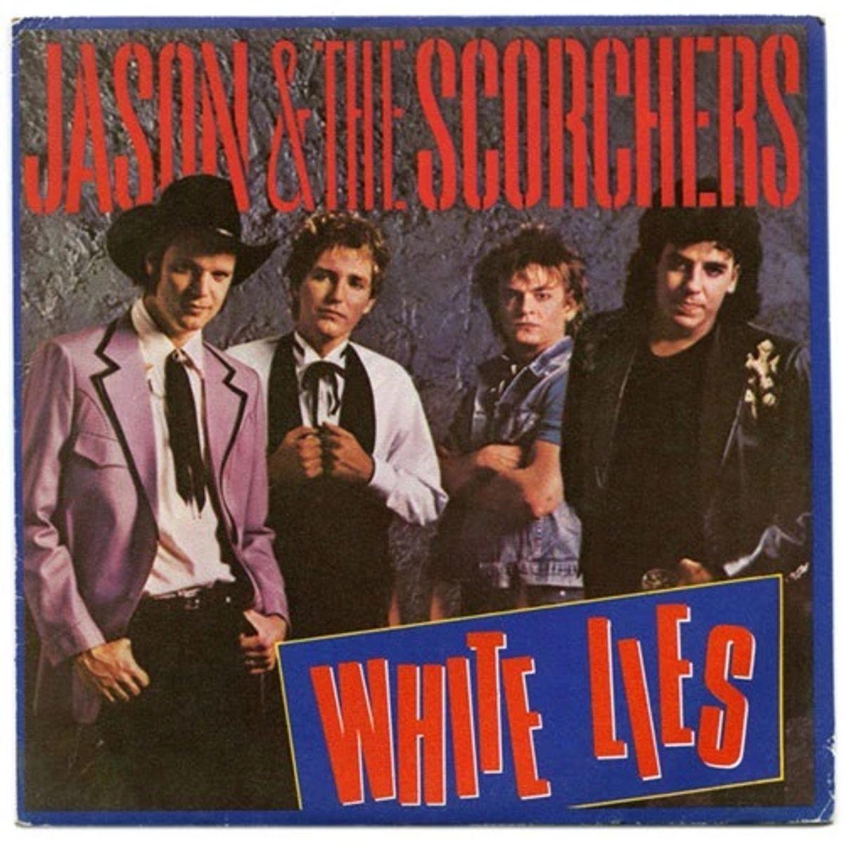#Rampetampen - Jason & the Scorchers - White Lies (1985)