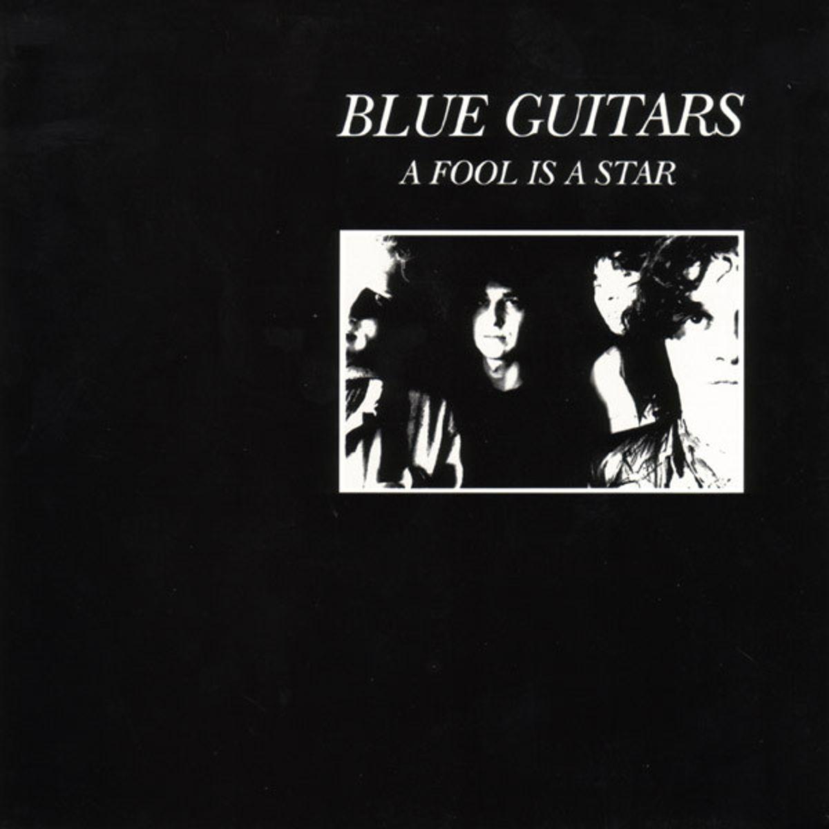 #Fijnbesnaard - Blue Guitars - A Fool Is A Star (1991)
