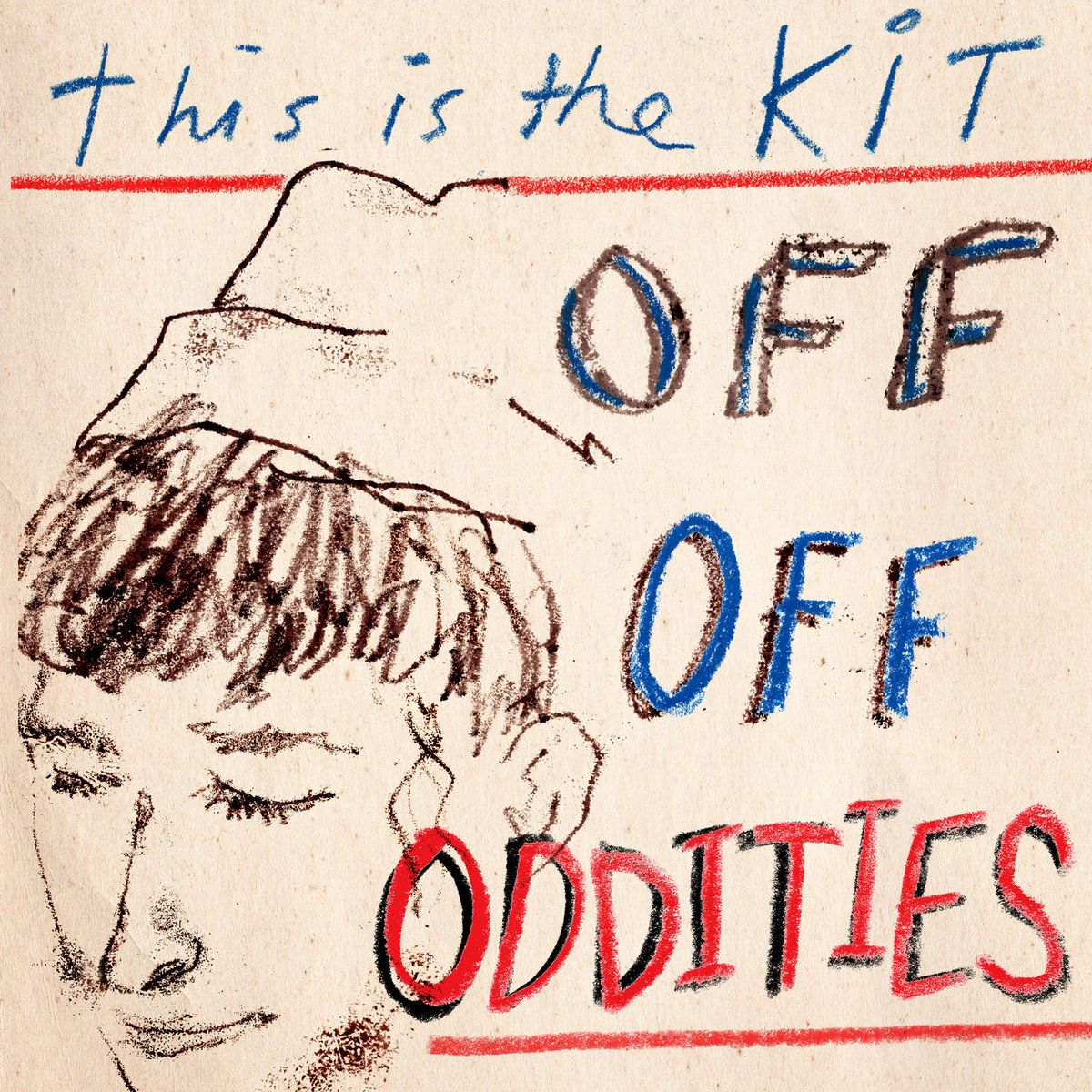 This Is The Kit - Off Off Oddities