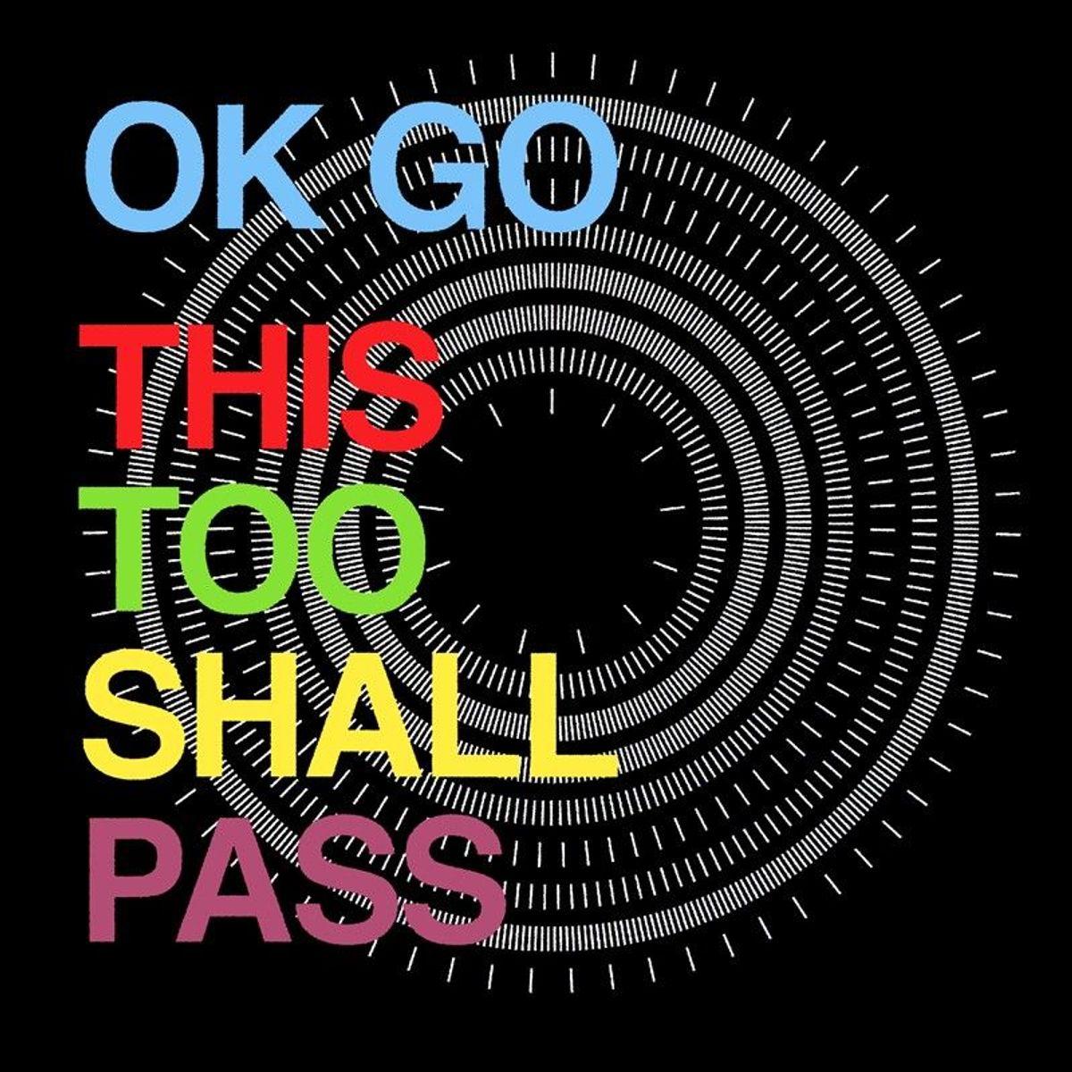 #Koperwaren - OK Go - This Too Shall Pass (2010)