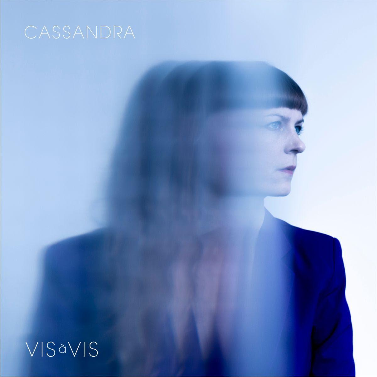 Vis  à Vis - Cassandra