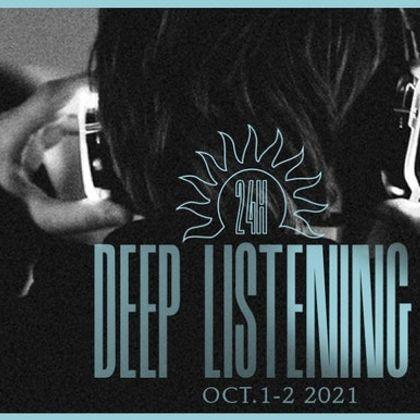 24 Hours Of Deep Listening