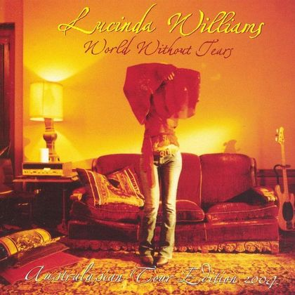 #Tranen - Lucinda Williams - World Without Tears (2003)