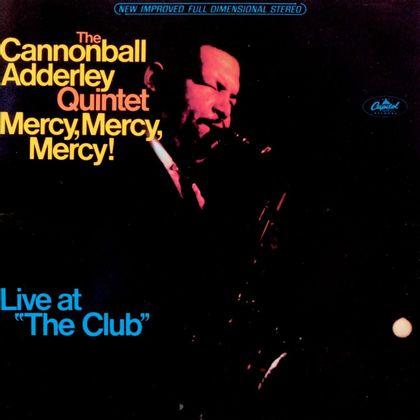 #ItsJazz - Cannonball Adderley Quintet - Mercy, Mercy, Mercy (1966)