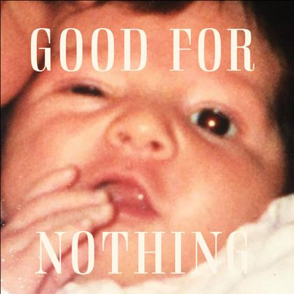 Young Foxes - Good For Nothing