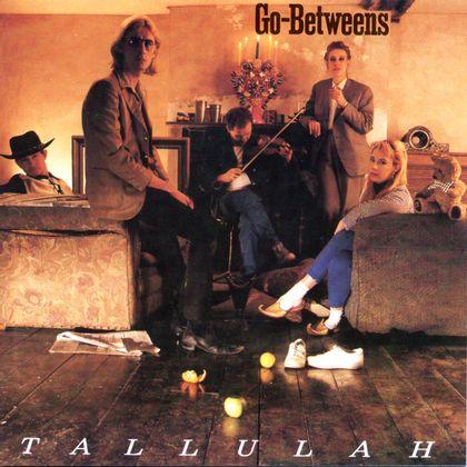 #Go-Betweens - The Go-Betweens - The House That Jack Kerouac Built (1987)