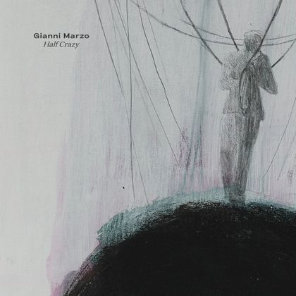 Gianni Marzo - Half Crazy