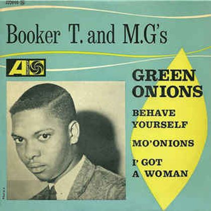 #Bkantopwaardering - Booker T. and The MGs - Green Onions (1962)