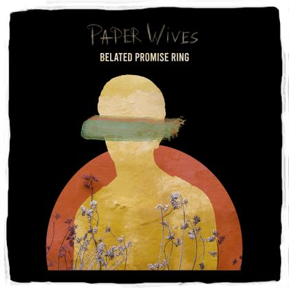 Belated Promise Ring - 'Paper Wives'