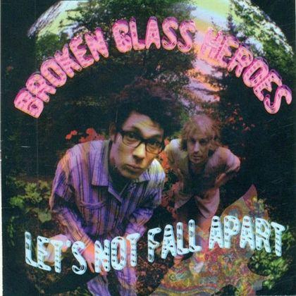 #DeKantenVanPascalDeweze - Broken Glass Heroes - Let's Not Fall Apart