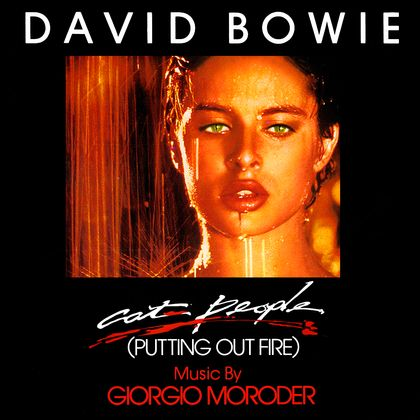 #BowieSteunt - David Bowie / Giorgio Moroder - Cat People (Putting Out Fire