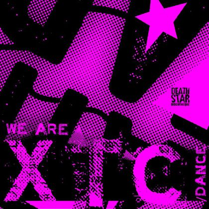 Death Star Discotheque - We Are XTC/ Dance