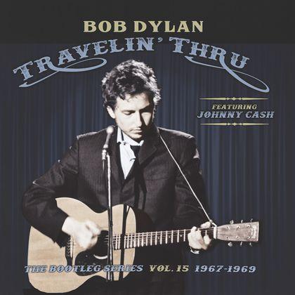 Bob Dylan - 'Travelin' Thru - The Bootleg Series Vol. n° 15 1967-1969'