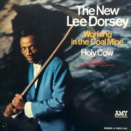#NewOrleans - Lee Dorsey - Working In The Coalmine (1966)