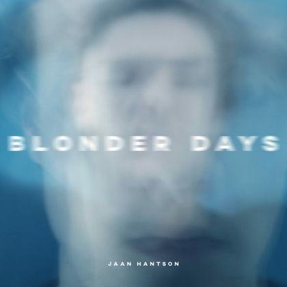 Jaan Hantson - Blonder Days