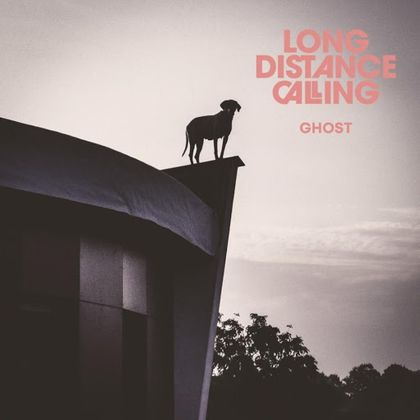 Long Distance Calling - 'Ghost'