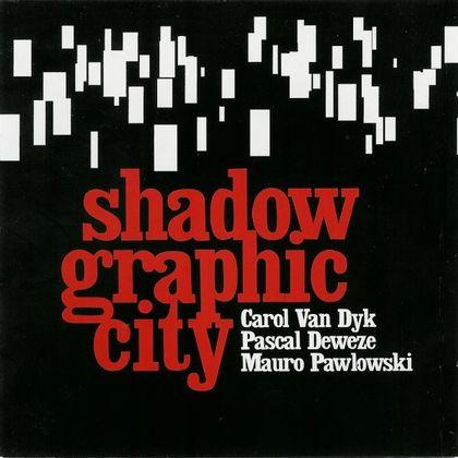 #DeKantenVanPascalDeweze - Shadowgraphic City - Greyhound Song (2003)