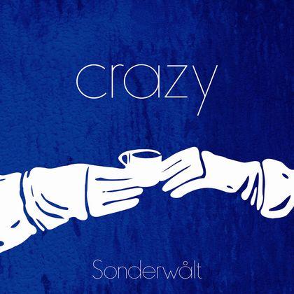 Sonderwålt - Crazy