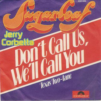#ETPhoneHome - Sugarloaf - Don't Call Us, We'll Call You (1975)