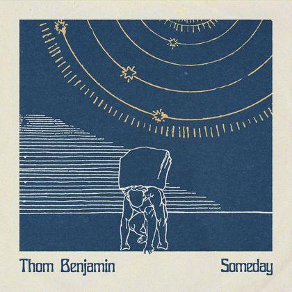 Thom Benjamin - Someday