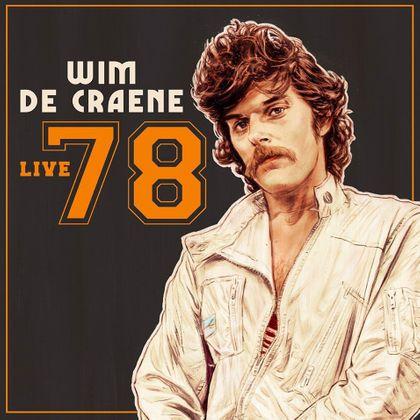 Re-introducing - Wim De Craene - 'Live 78'