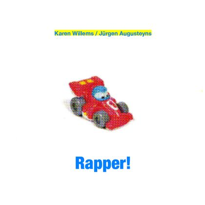 Karen Willems & Jürgen Augustijns - 'Rapper!'